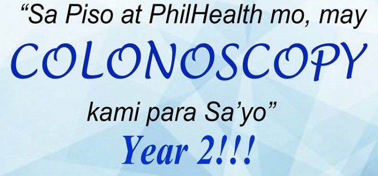 """Sa Piso at Philhealth mo, may COLONOSCOPY kami para sa'yo"" YEAR 2!!!"